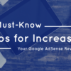 5_Must-Know_Tips_for_Increasing_Your_Google_AdSense_Revenue